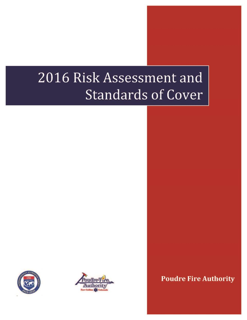 Poudre Fire Authority 2016 Risk Assessment and Standards of Cover Cover Page