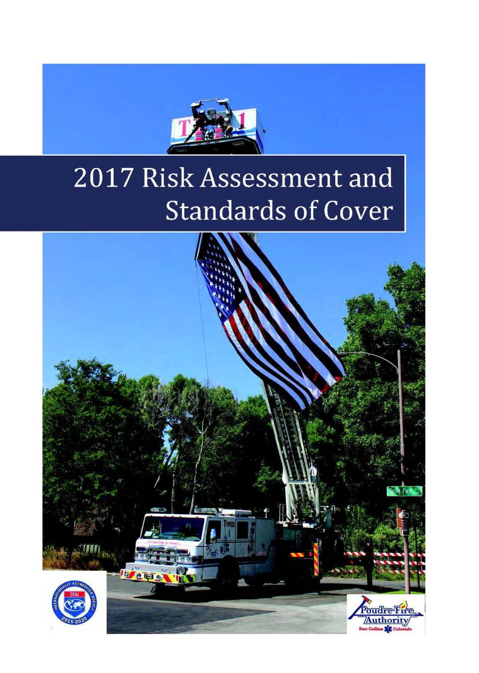 Poudre Fire Authority 2017 Risk Assessment and Standards of Cover Front Page